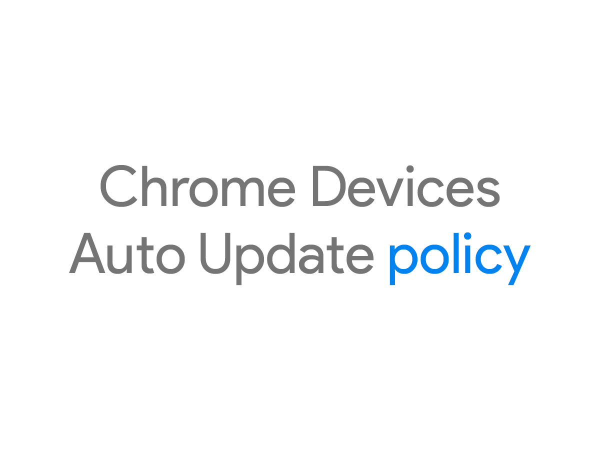 chrome-auto-update-policy